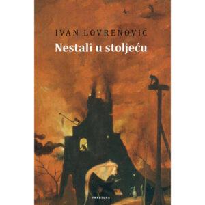 Ivan Lovrenović-Nestali u stoljeću