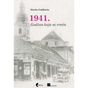 Slavko Goldstein-1941-Godina koja se vraca