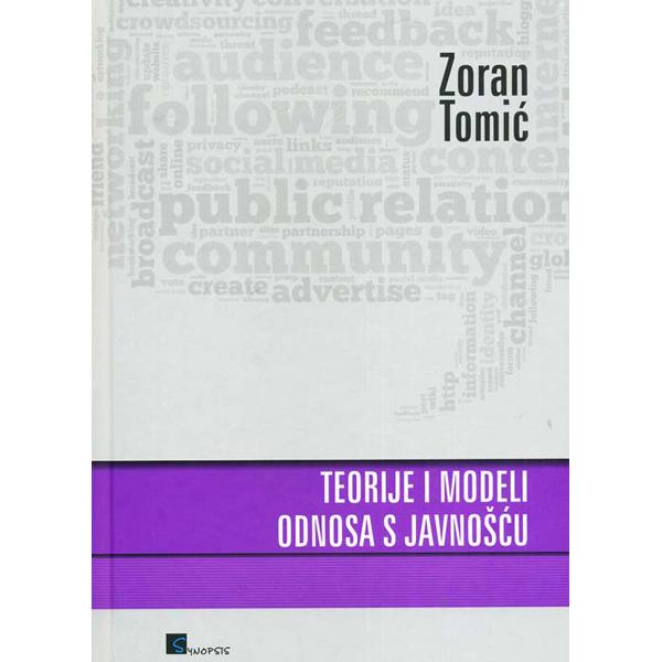 Zoran Tomić-Teorije i modeli odnosa s javnošću