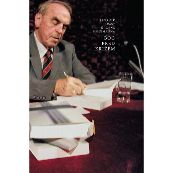 Jürgen Moltmann-Bog pred križem-naslovnica