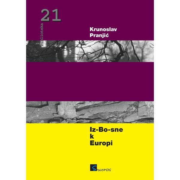 Krunoslav Pranjić-Iz Bosne k Europi-naslovnica