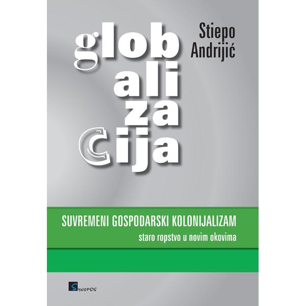 Stiepo Andrijic-Globalizacija-naslovnica