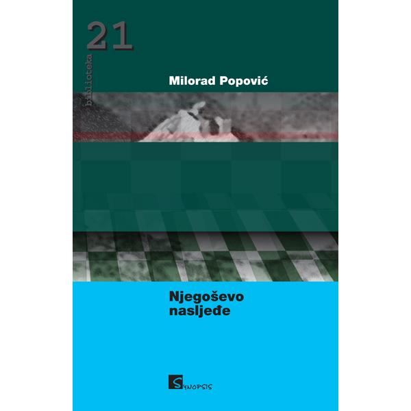 Milorad Popović-Njegoševo nasljeđe