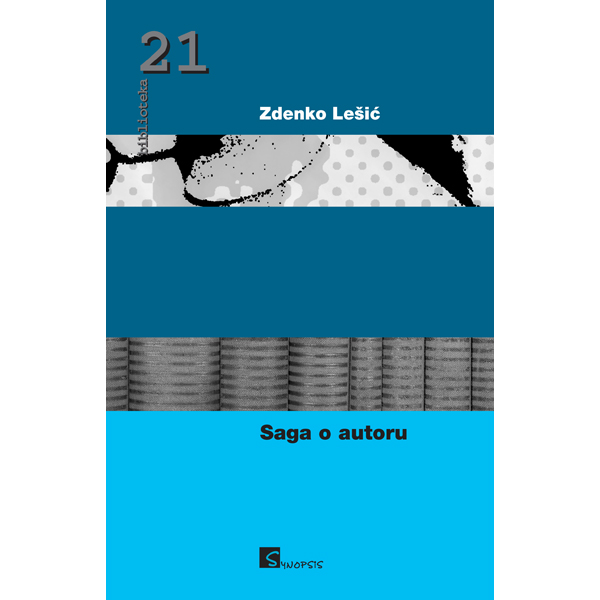 Zdenko Lešić-Saga o autoru