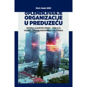 Mujo Bešić-Oplemenjivanje organizacije u preduzeću