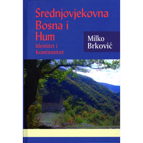 milko-brkovic-srednjovjekovna-bosna-i-hum