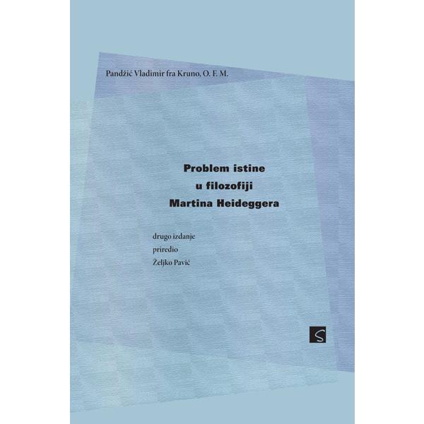 krunoslav-vladimir-pandzic-problem-istine-u-filozofiji-martina-heideggera
