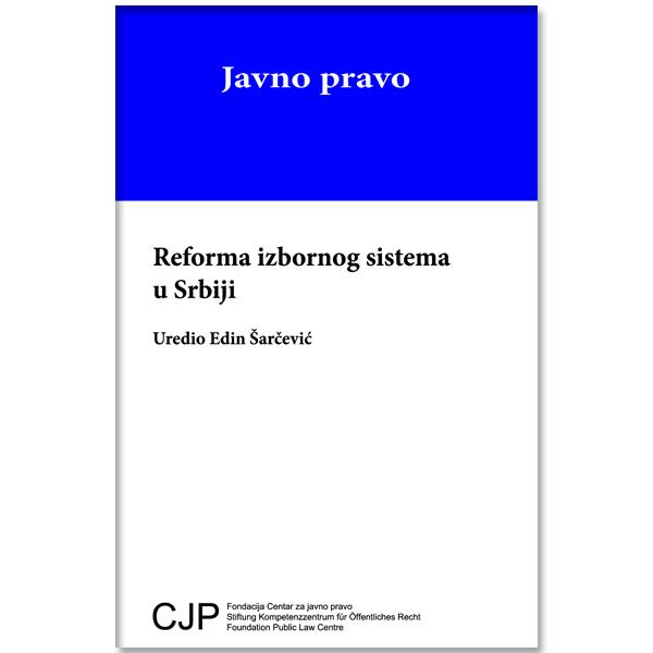 CJP-Reforma izbornog sistema u Srbiji