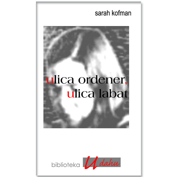 Sarah Kofman-Ulica Ordener, ulica Labat