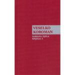 Veselko Koroman-Sabrana djela-knjiga3