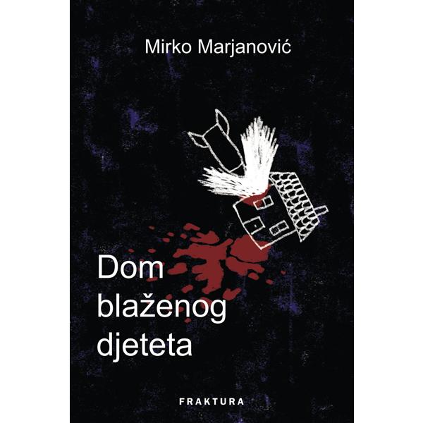 Mirko Marjanović-Dom blaženog djeteta2